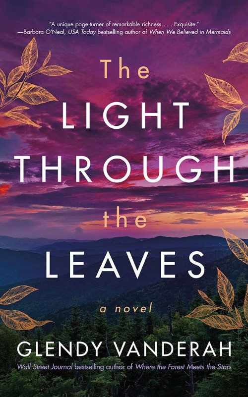 Book Cover of The Light Through the Leaves by Glendy Vanderah