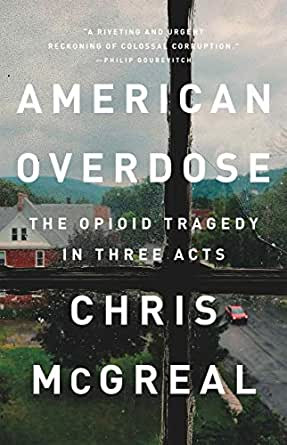 Book Cover of American Overdose by Chris McGreal