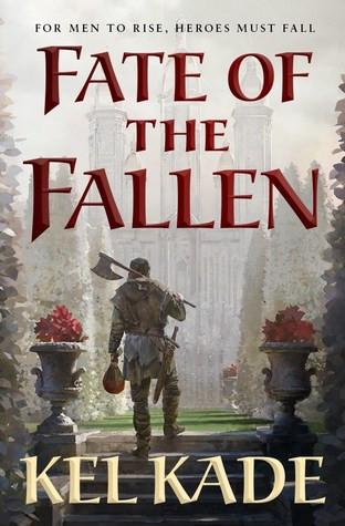 book cover of Kel Kade's Fate of the Fallen