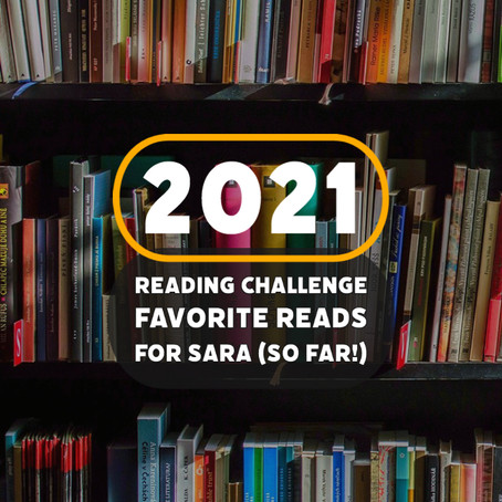 Favorite Reads from Sara's 2021 Reading Challenge Picks So Far