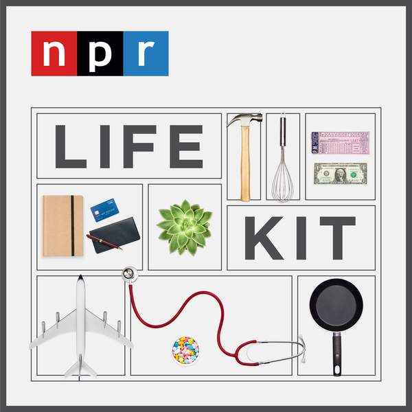 graphic for Life Kit podcast