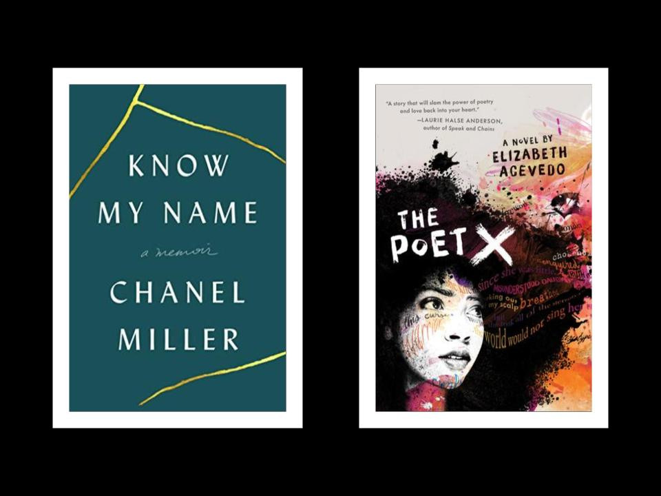 book covers of Chanel Miller's Know My Name and Elizabeth Acevedo's The Poet X