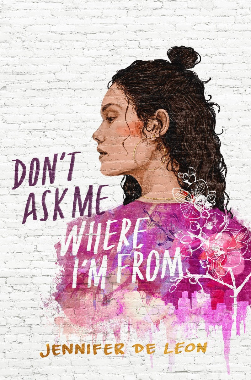 book cover of Jennifer De Leon's Don't Ask Me Where I'm From