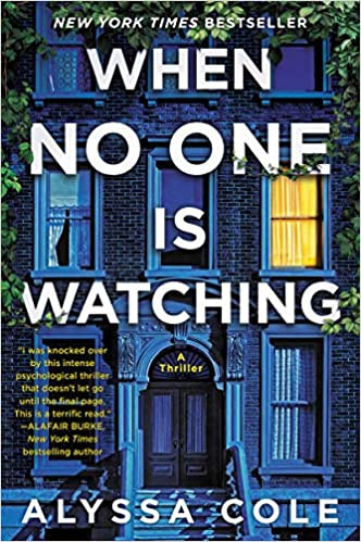 book cover of Alyssa Cole's When No One Is Watching