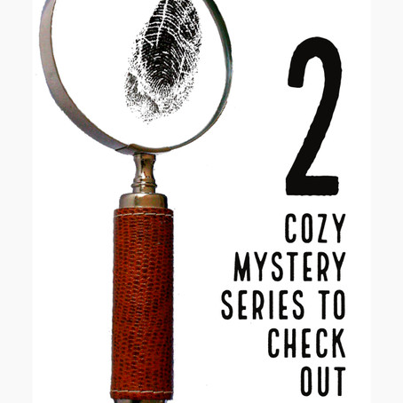 2 Cozy Mystery Series to Binge! (23 books in all!)