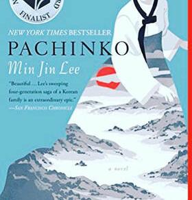 Min Jin Lee's PACHINKO - Ashley's Book Review