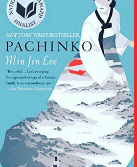 Min Jin Lee's PACHINKO - Ashley's Book Review