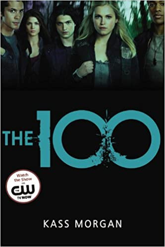Book Cover of The 100 by Kass Morgan