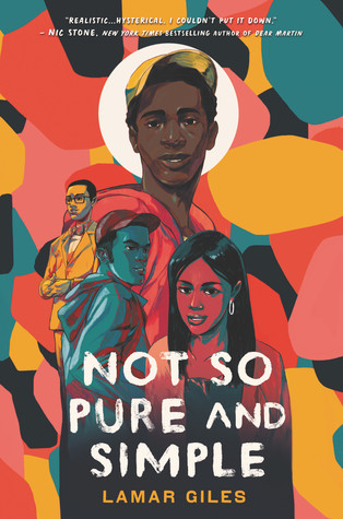 book cover of Lamar Giles's Not So Pure and Simple