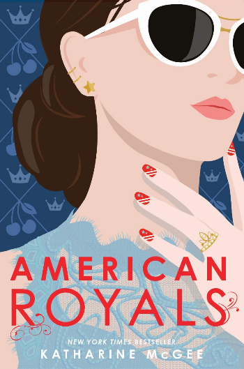 Book Cover of American Royals by Katharine McGee