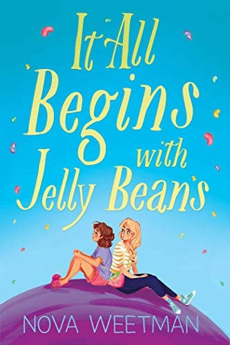 Cover of It All Begins with Jelly Beans by Nova Weetman