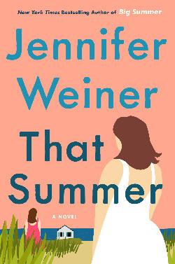 Book cover of Jennifer Weiner's That Summer