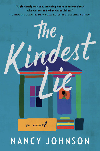 book cover of Nancy Johnson's The Kindest Lie