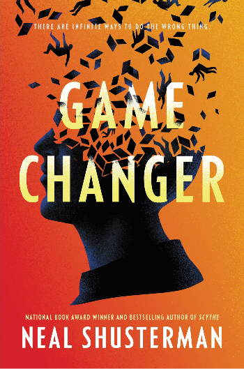 book cover of Neal Shusterman's Game Changer