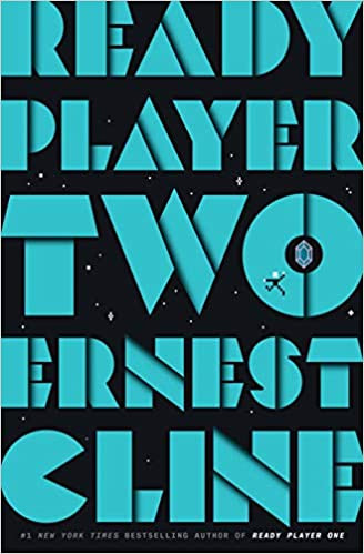 Book Cover of Ernest Kline's Ready Player Two
