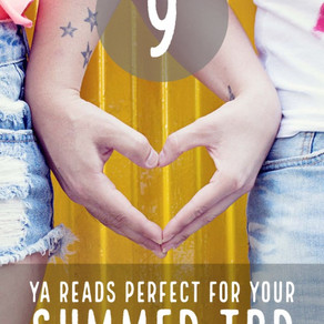 9 YA Reads Perfect for Your Summer Reading List