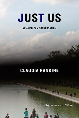 book cover of Claudia Rankine's Just Us