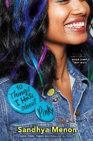 Book cover of Sanhya Menon's 10 Things I Hate about Pinky