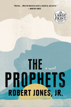 Book cover of Robert Jones, Jr.'s The Prophets
