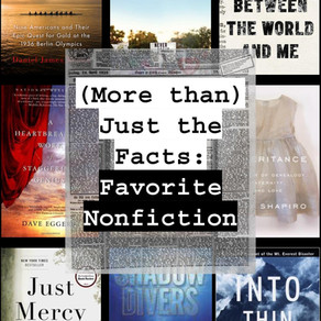 (More than) Just the Facts: Favorite Nonfiction