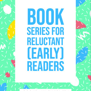 Book Series for Reluctant (Early) Readers