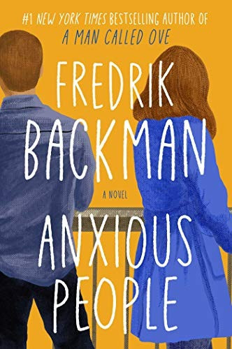 Book Cover of Fredrik Backman's Anxious People