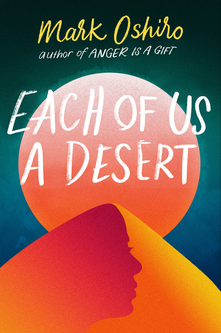 book cover of Mark Oshiro's Each of Us a Desert