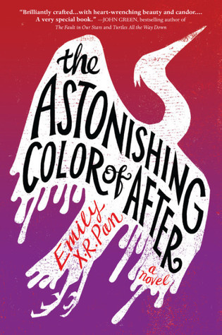 book cover of Emily X. R. Pan's The Astonishing Color of After