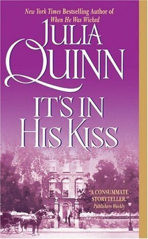 Book cover of Julia Quinn's It's In His Kiss