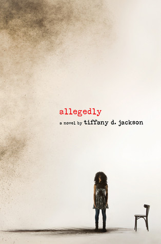 book cover of Tiffany D. Jackson's Allegedly
