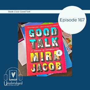 167: Mira Jacob's GOOD TALK - March 2021 Book Club
