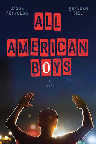book cover of Jason Reynolds and Brendan Kiely's All American Boys