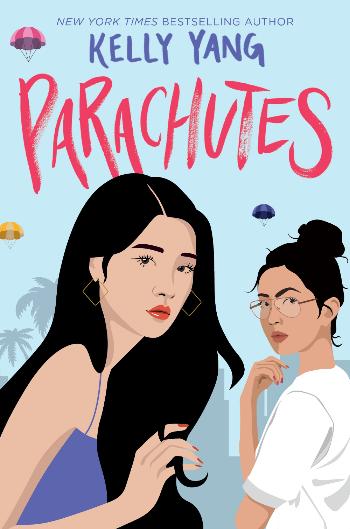 Book cover of Kelly Yang's Parachutes