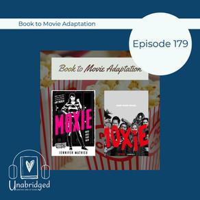 179: Book-to-Screen Adaptation - Jennifer Matthieu's MOXIE