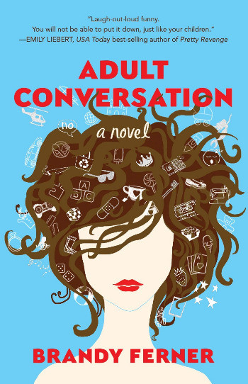 Book Cover of Adult Conversation by Brandy Ferner