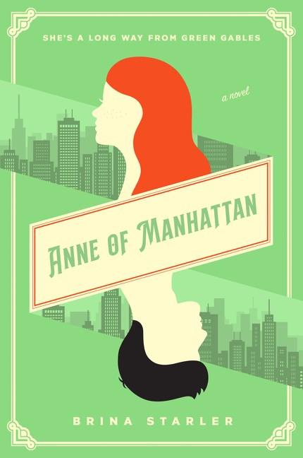 Book cover of Brina Starler's Anne of Manhattan