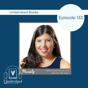 133 - Underrated Books and Authors with Mariely Sylvette Martinez of PodQueens Latinas