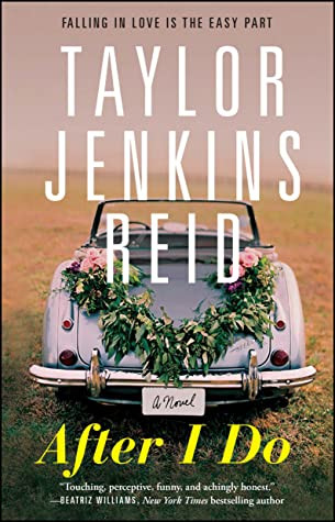 Book cover of Taylor Jenkins Reid's After I Do