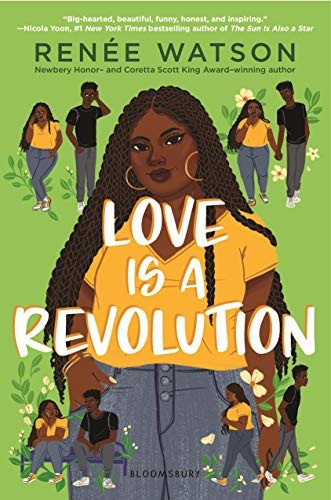 book cover of Renee Watson's Love Is a Revolution