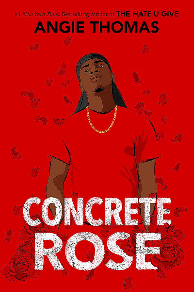 book cover of Angie Thomas's Concrete Rose