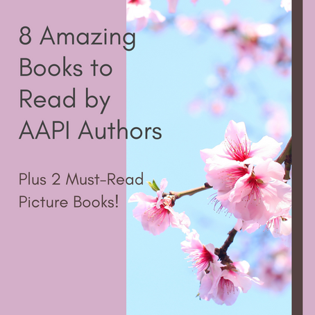 8 Amazing Books to Read by AAPI Authors (Plus 2 Picture Books!)