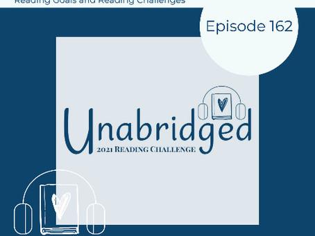 162: Unabridged Podcast's 2021 Reading Challenges