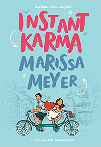 Book Cover of Marissa Meyer's Instant Karma