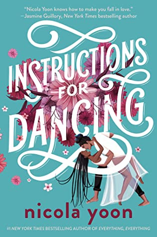 Book cover of Nicola Yoon's Instructions for Dancing