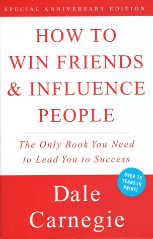 book cover of Dale Carnegie's How to Win Friends and Influence People