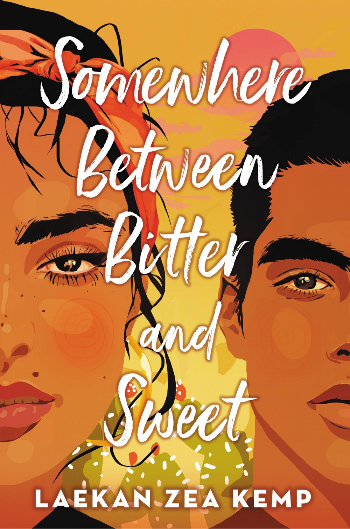 Book cover of Laekan Zea Kemp's Somewhere Between Bitter and Sweet
