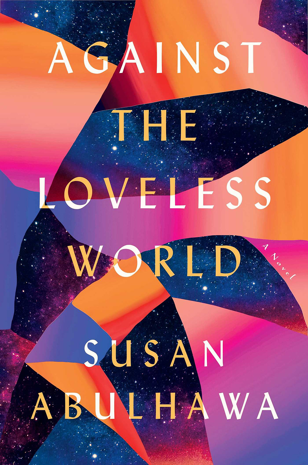 book cover of Susan Abulhawa's Against the Loveless World