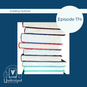 174: Keep Up a Love of Reading with Auto-Buy Authors
