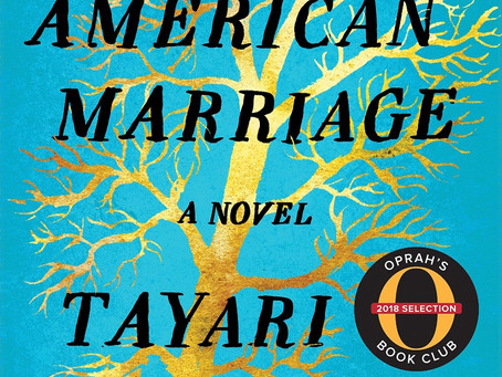 Tayari Jones's AN AMERICAN MARRIAGE - A Close Examination of Relationships