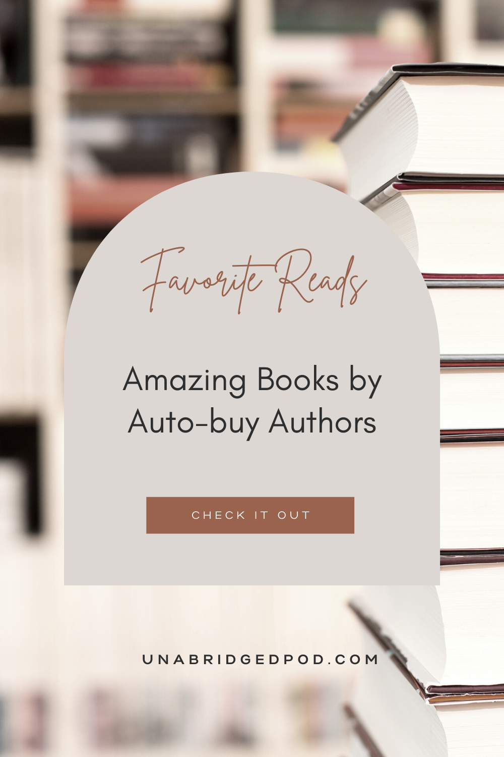 Book stack with words Favorite Reads: Amazing Books by Auto-buy Authors